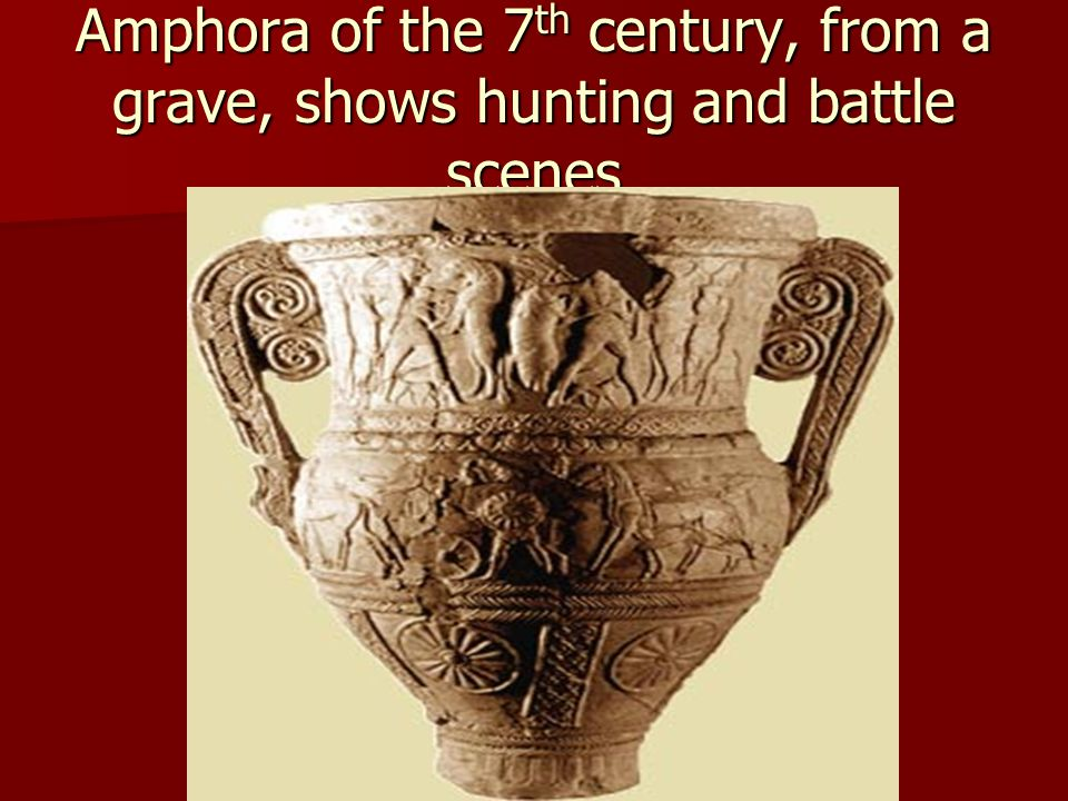 Amphora of the 7th century, from a grave, shows hunting and battle scenes