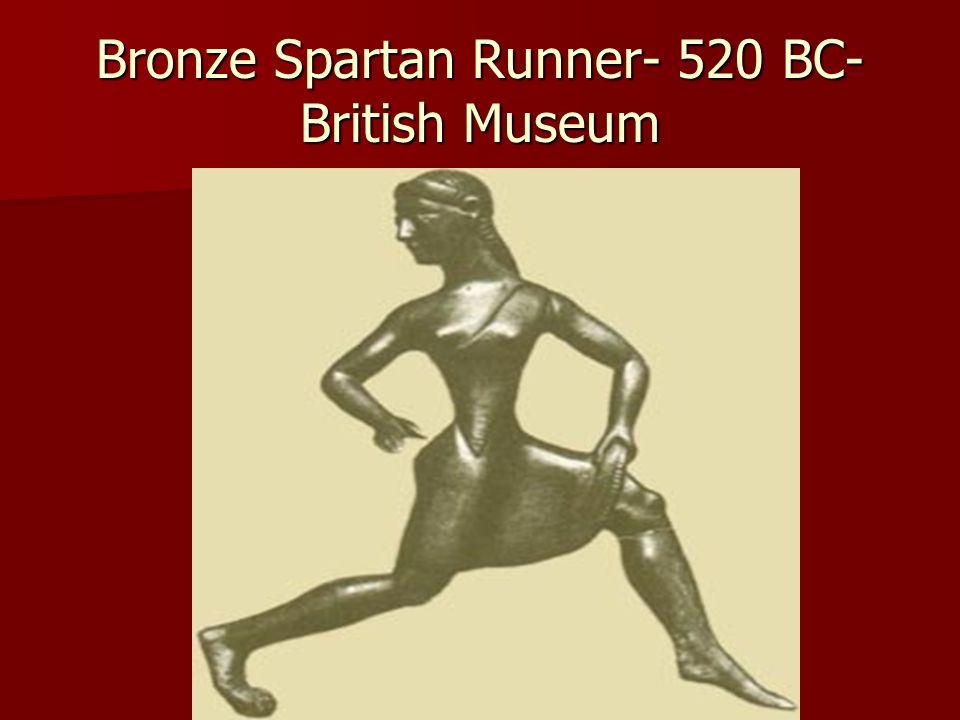 Bronze Spartan Runner- 520 BC- British Museum