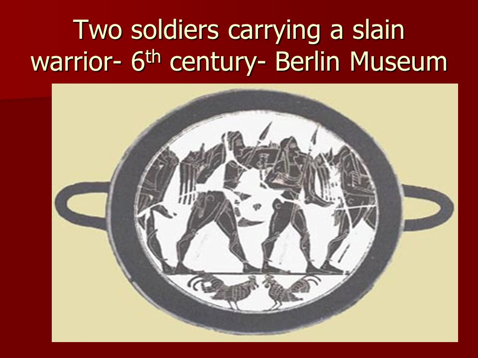 Two soldiers carrying a slain warrior- 6th century- Berlin Museum
