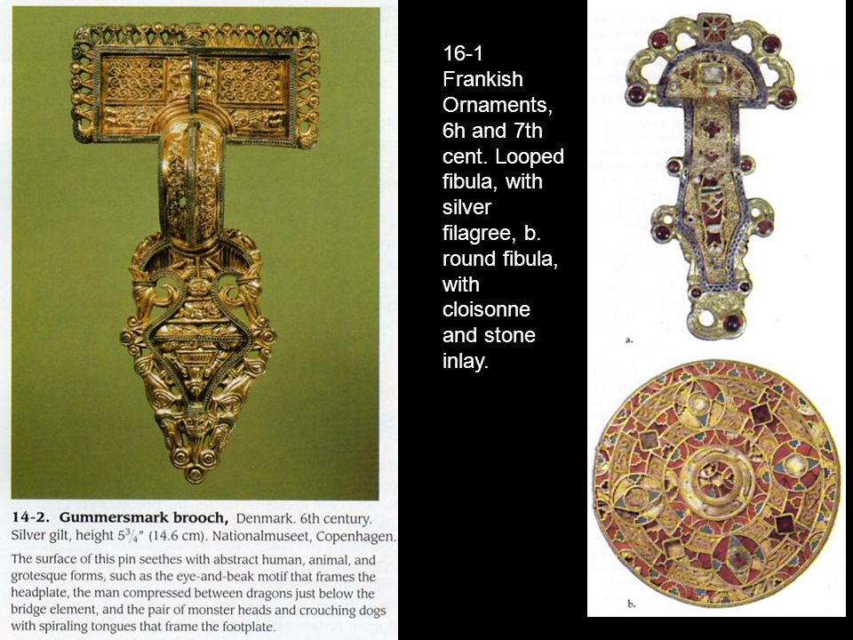 16-1 Frankish Ornaments, 6h and 7th cent