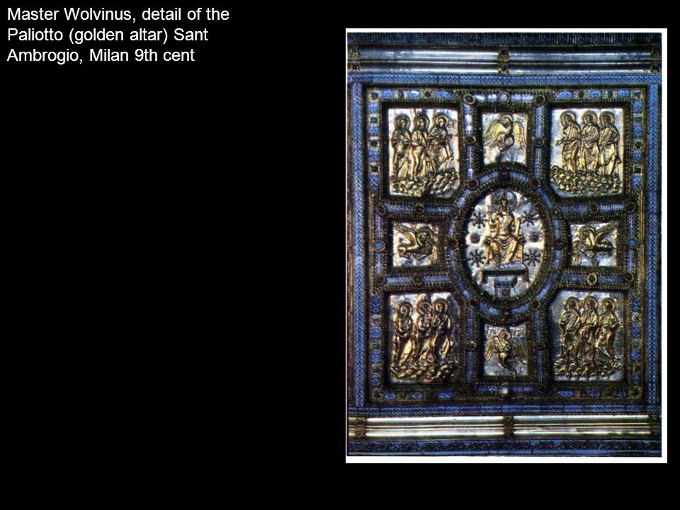 Master Wolvinus, detail of the Paliotto (golden altar) Sant Ambrogio, Milan 9th cent