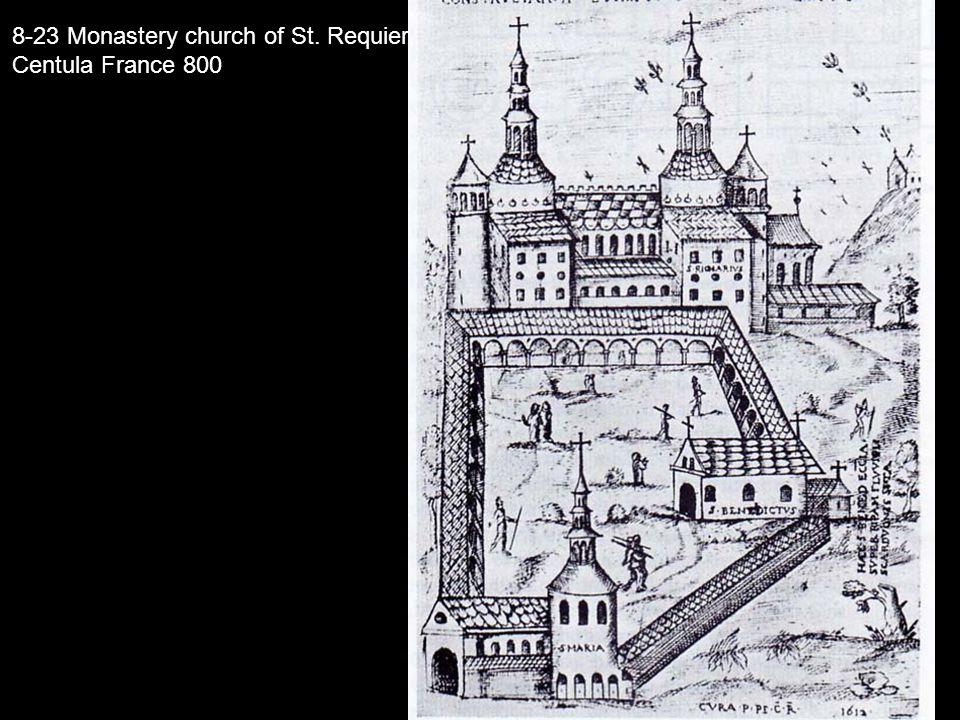 8-23 Monastery church of St. Requier,