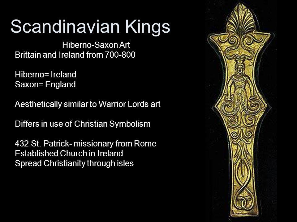 Scandinavian Kings Hiberno-Saxon Art Brittain and Ireland from 700-800
