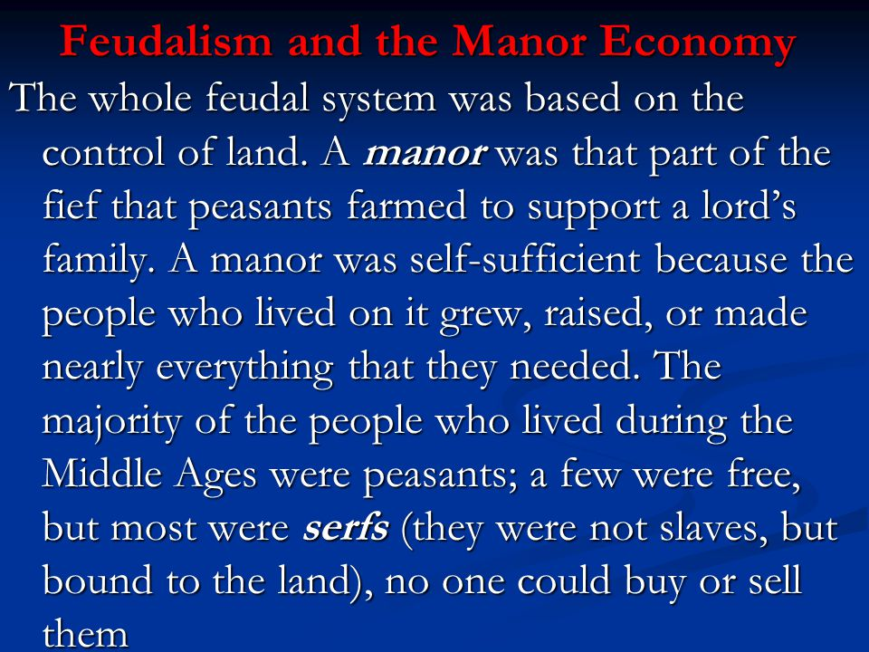 Feudalism and the Manor Economy