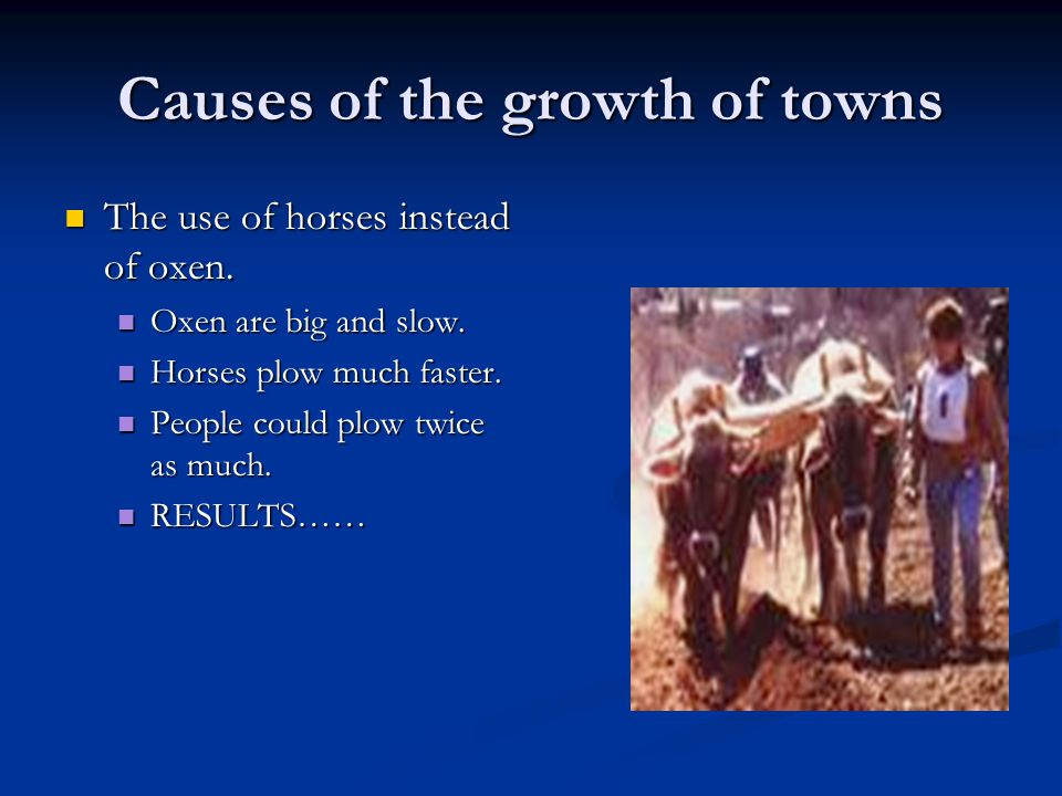 Causes of the growth of towns