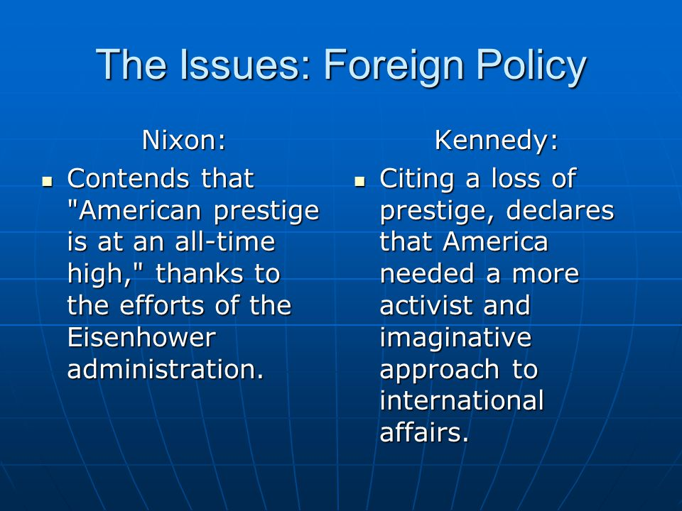 The Issues: Foreign Policy