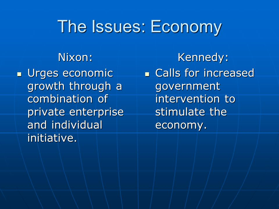 The Issues: Economy Nixon: