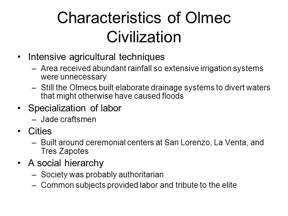common characteristics of civilization Other common characteristics of civilizations include the following: 01 - storage of surplus food 02 - development of a priestly caste a state religion based on supernatural gods/goddesses.