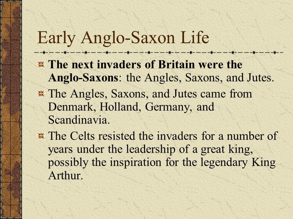 Early Anglo-Saxon Life