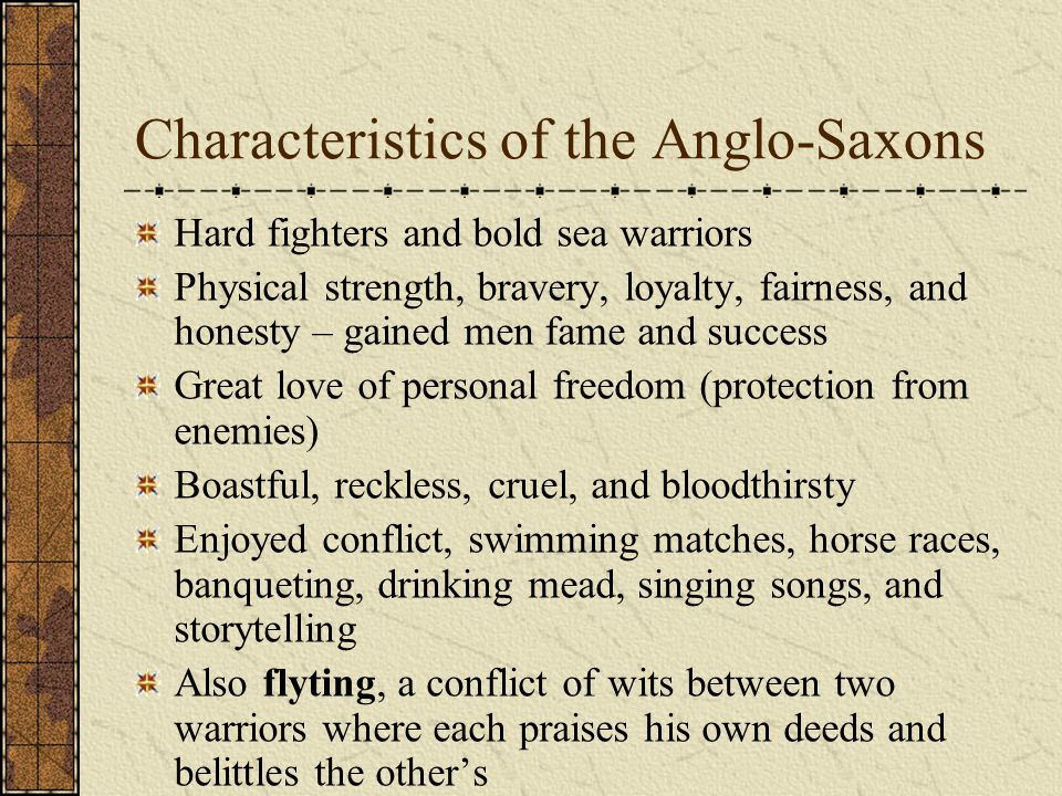 Characteristics of the Anglo-Saxons
