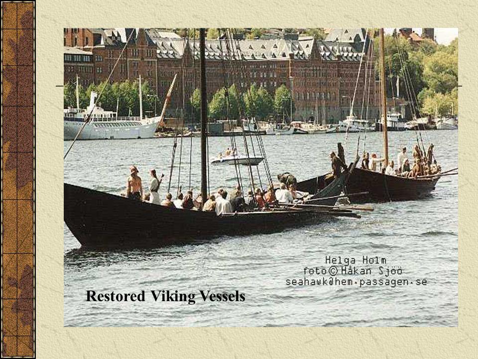 Restored Viking Vessels