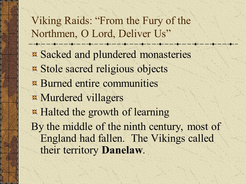 Viking Raids: From the Fury of the Northmen, O Lord, Deliver Us