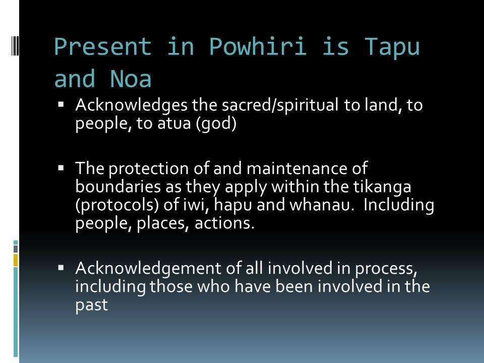 Present in Powhiri is Tapu and Noa