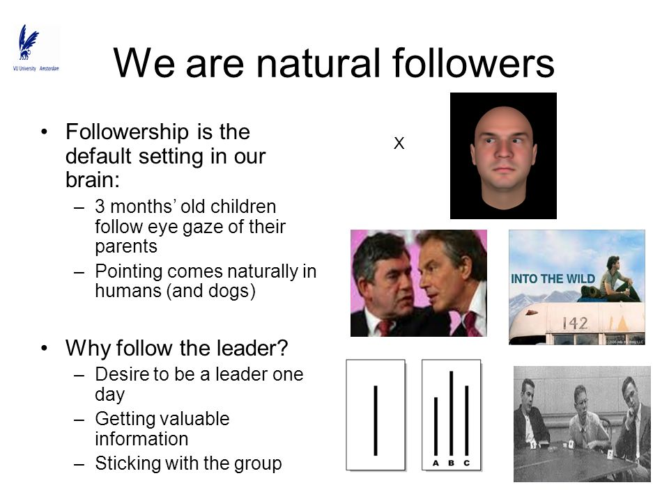 We are natural followers