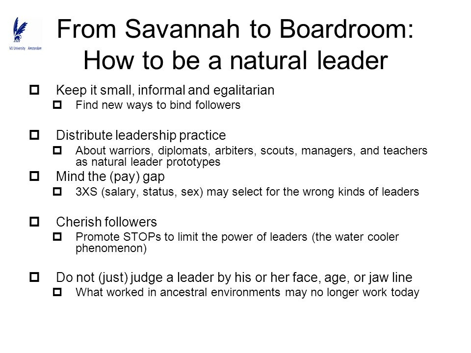 From Savannah to Boardroom: How to be a natural leader