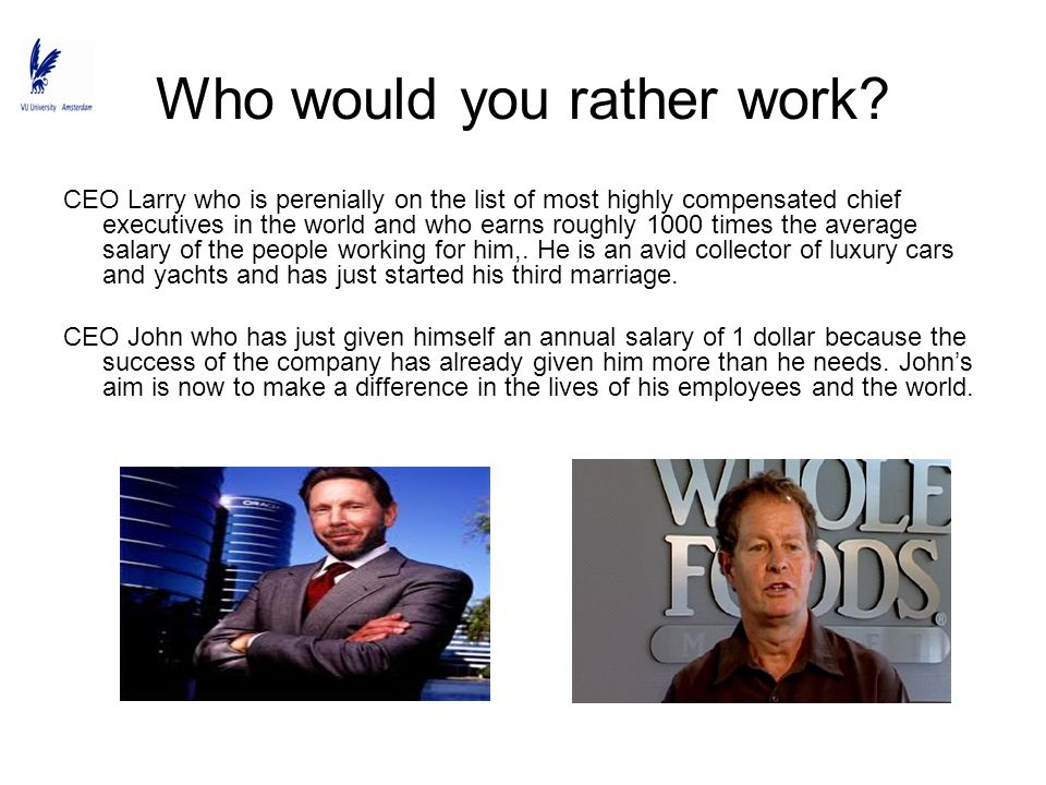 Who would you rather work
