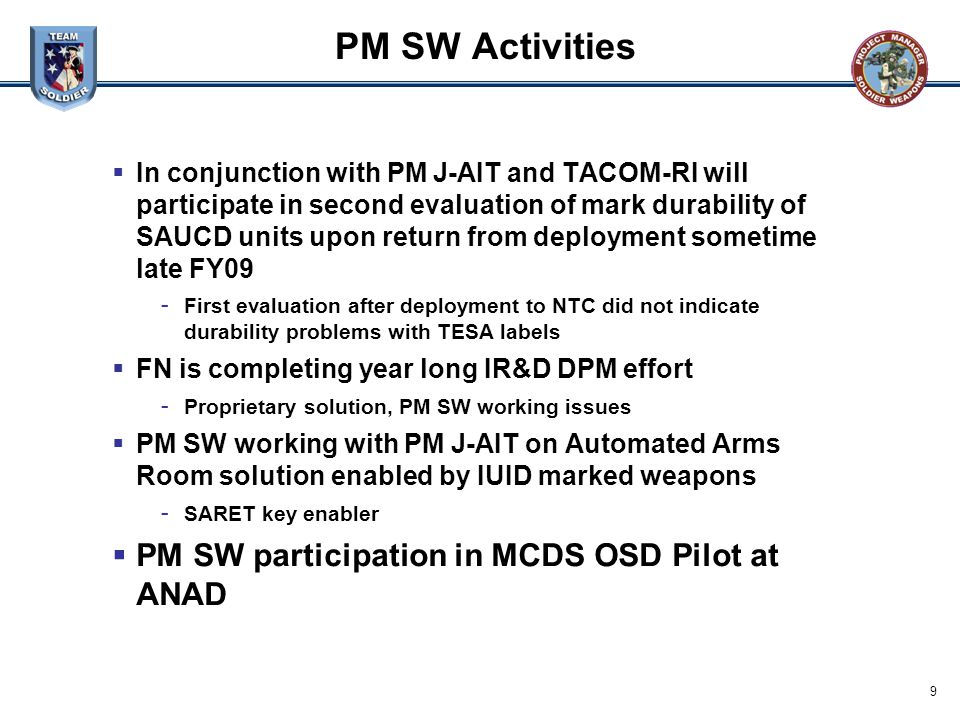 PM SW Activities PM SW participation in MCDS OSD Pilot at ANAD