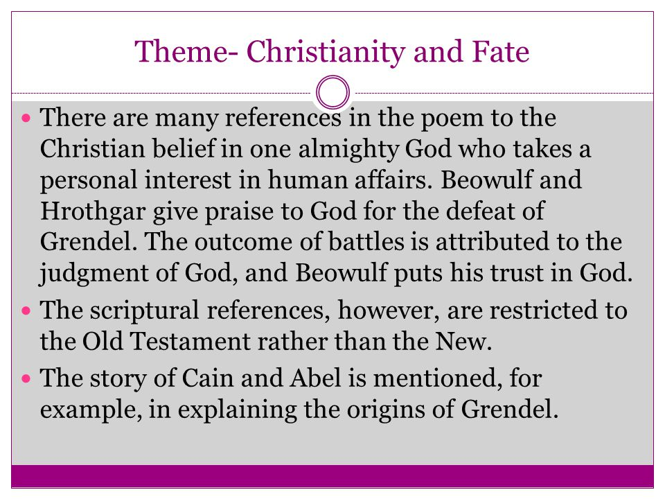 Theme- Christianity and Fate