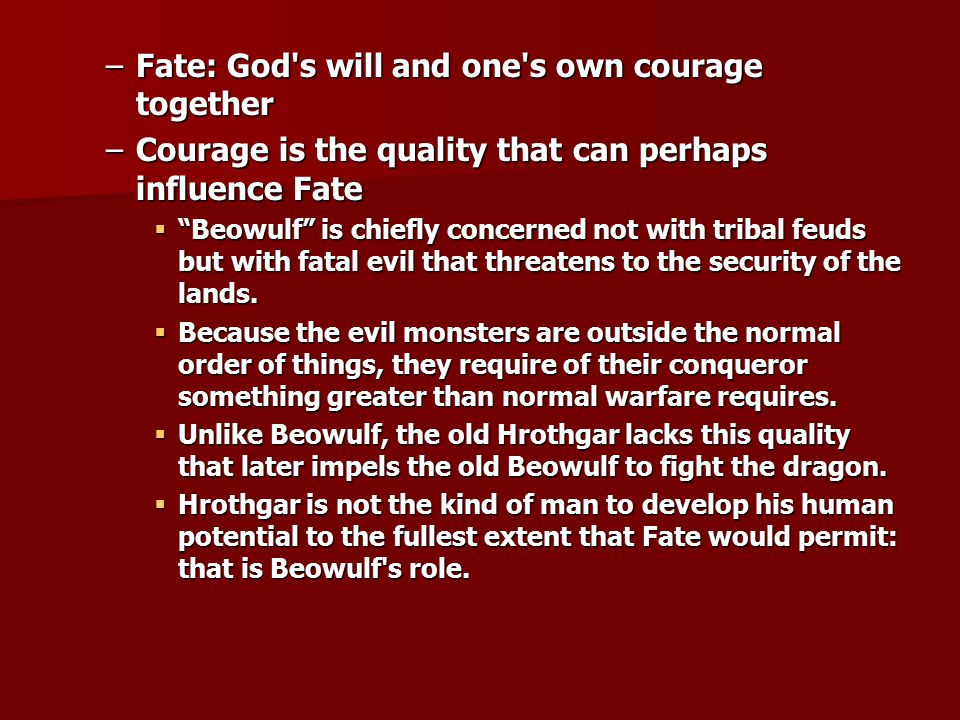 Fate: God s will and one s own courage together