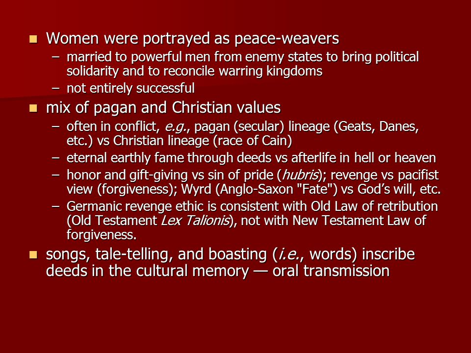 Women were portrayed as peace-weavers