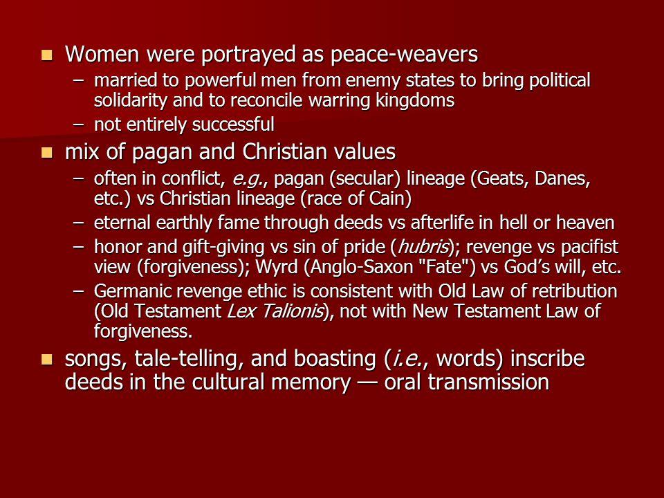 Women were portrayed as peace-weavers