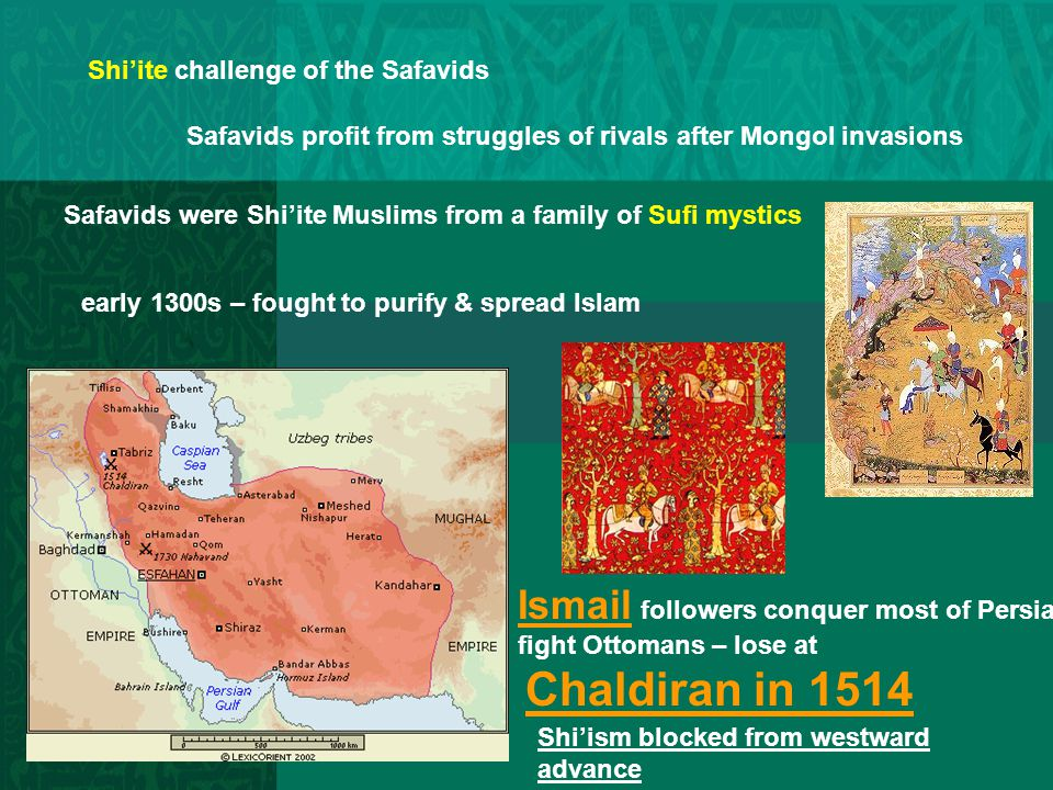 Ismail followers conquer most of Persia
