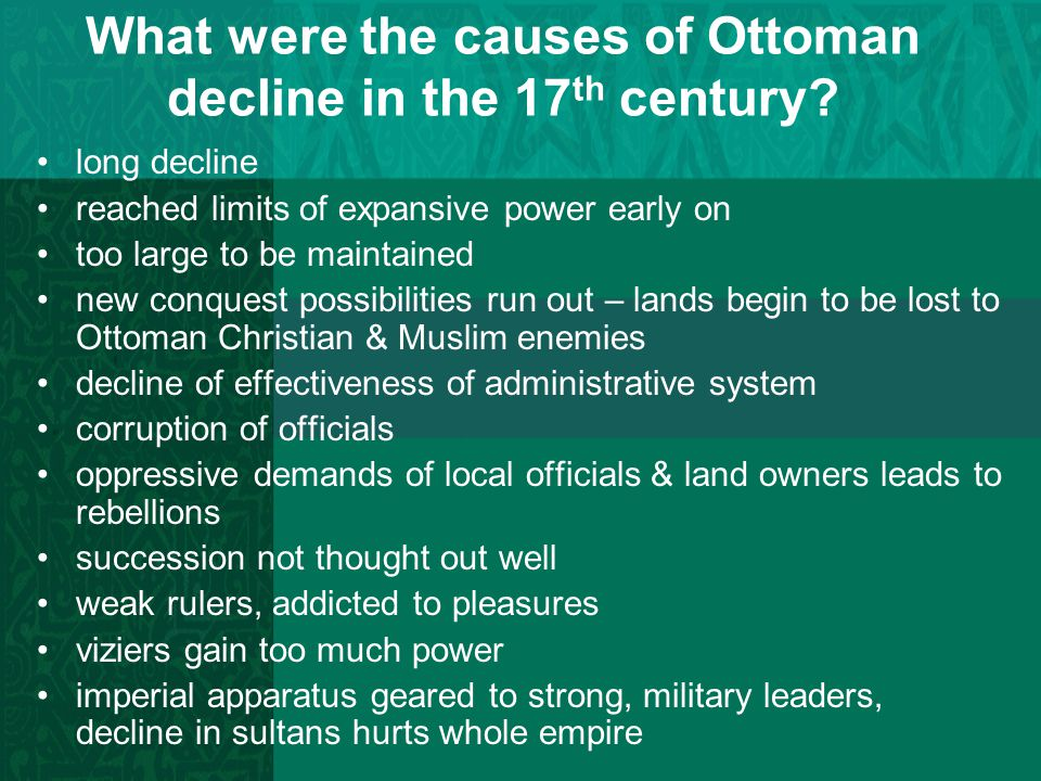 What were the causes of Ottoman decline in the 17th century