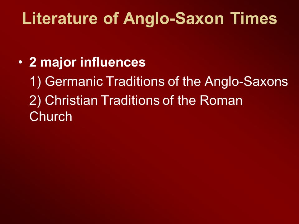 Literature of Anglo-Saxon Times