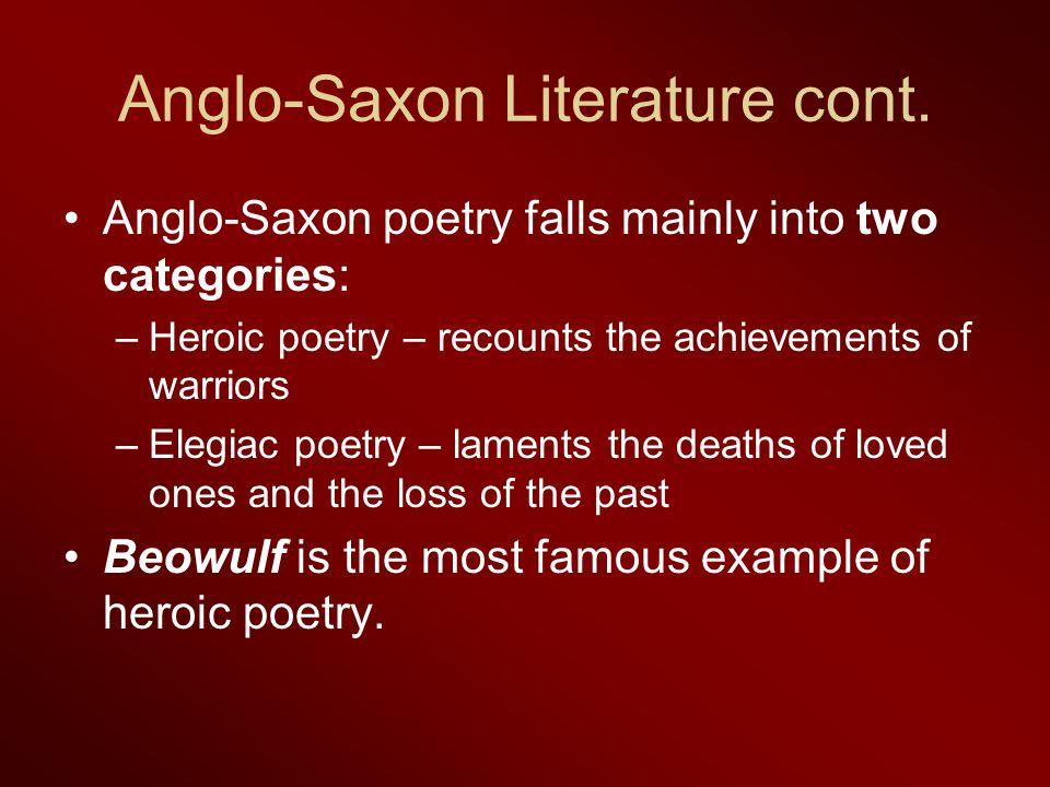 Anglo-Saxon Literature cont.