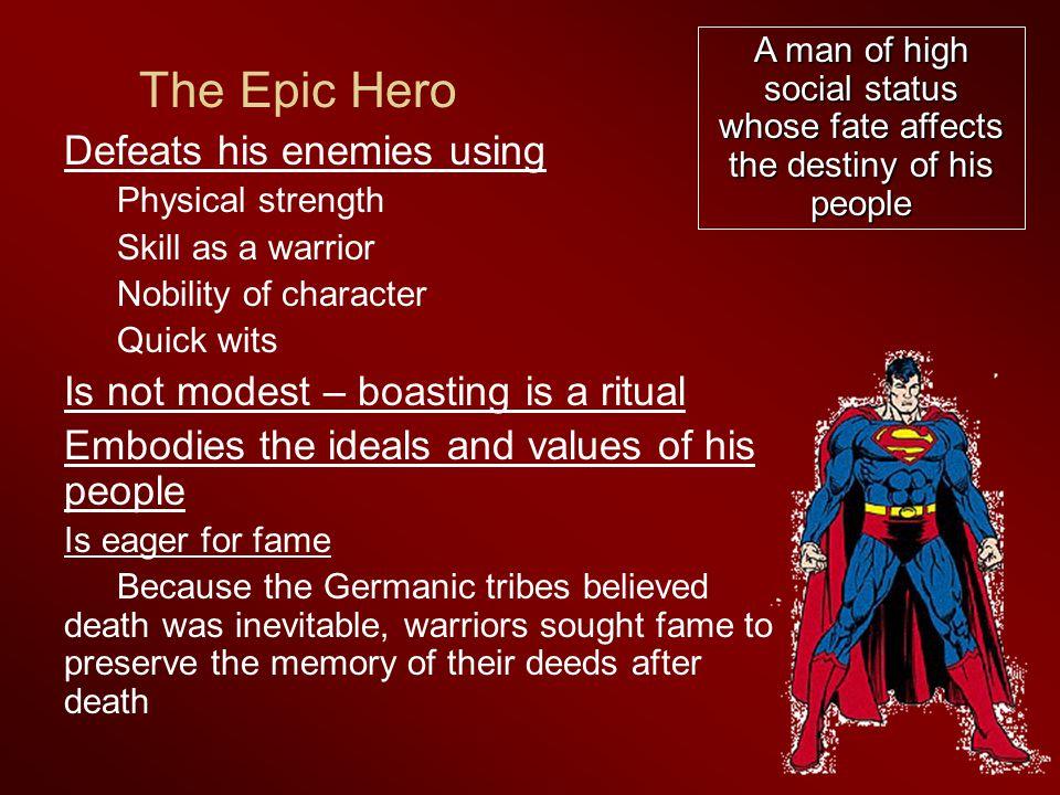 The Epic Hero Defeats his enemies using