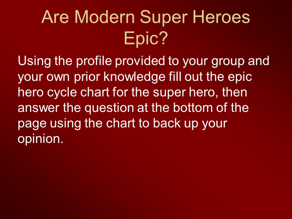 Are Modern Super Heroes Epic