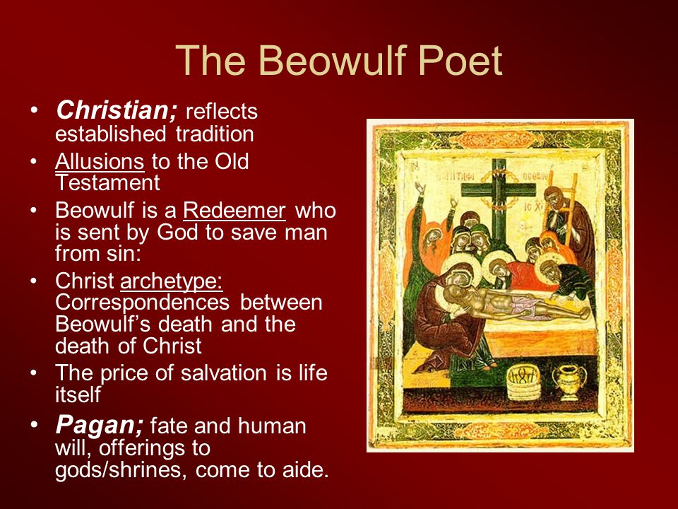 The Beowulf Poet Christian; reflects established tradition