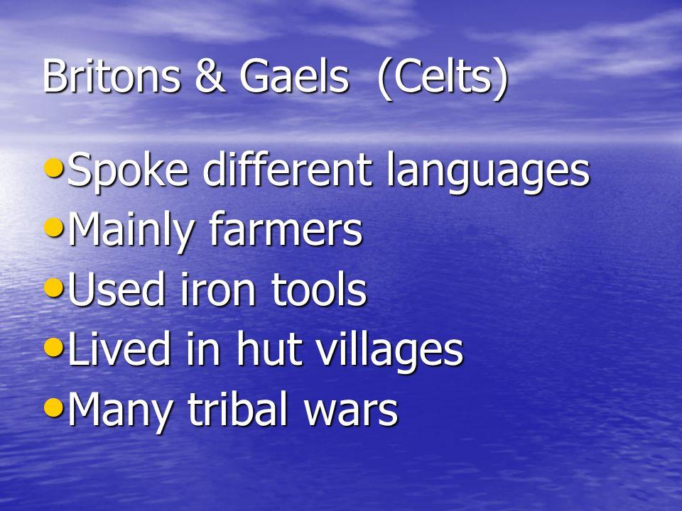 Britons & Gaels (Celts)