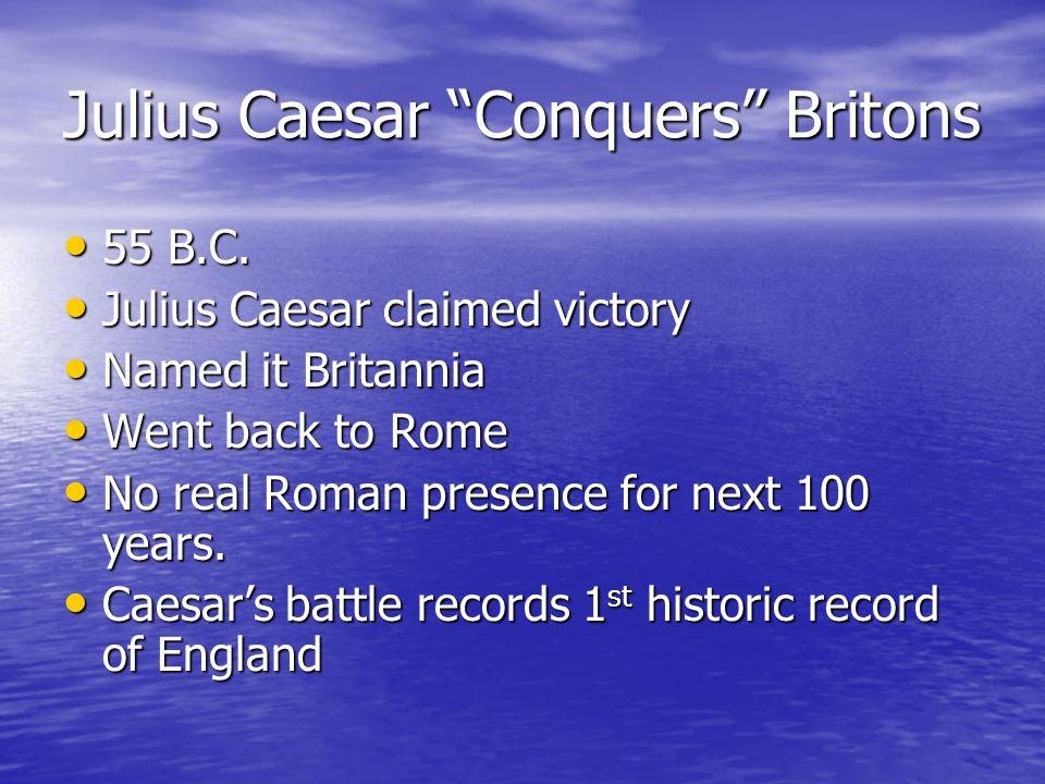 Julius Caesar Conquers Britons