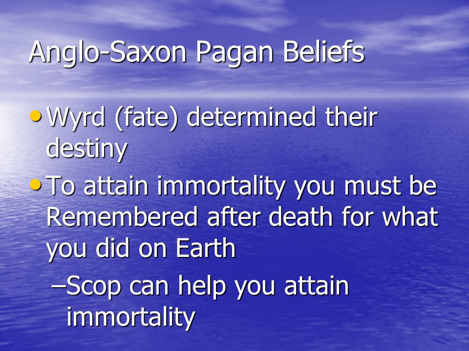 Anglo-Saxon Pagan Beliefs
