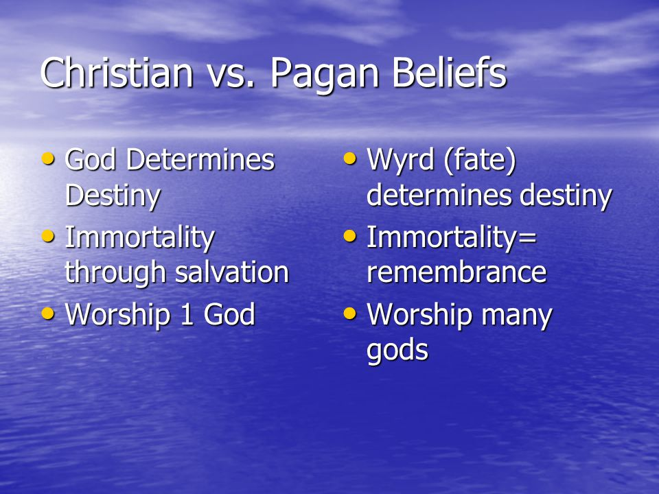 Christian vs. Pagan Beliefs