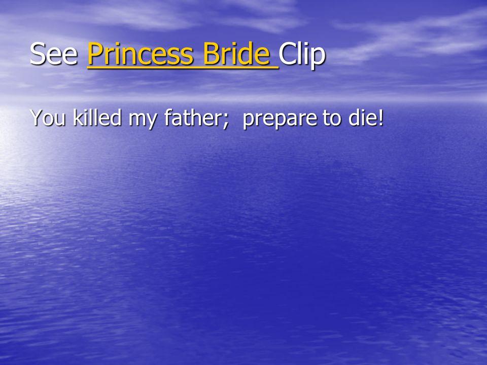 See Princess Bride Clip