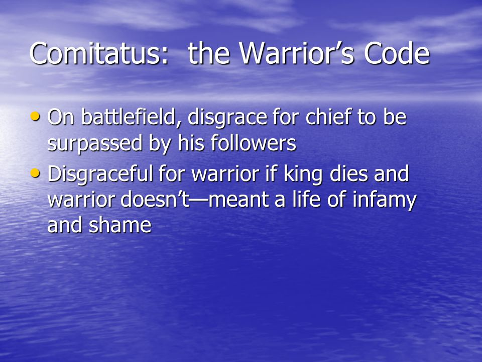 Comitatus: the Warrior's Code