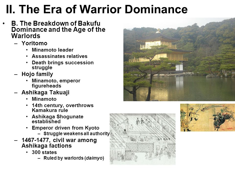 II. The Era of Warrior Dominance