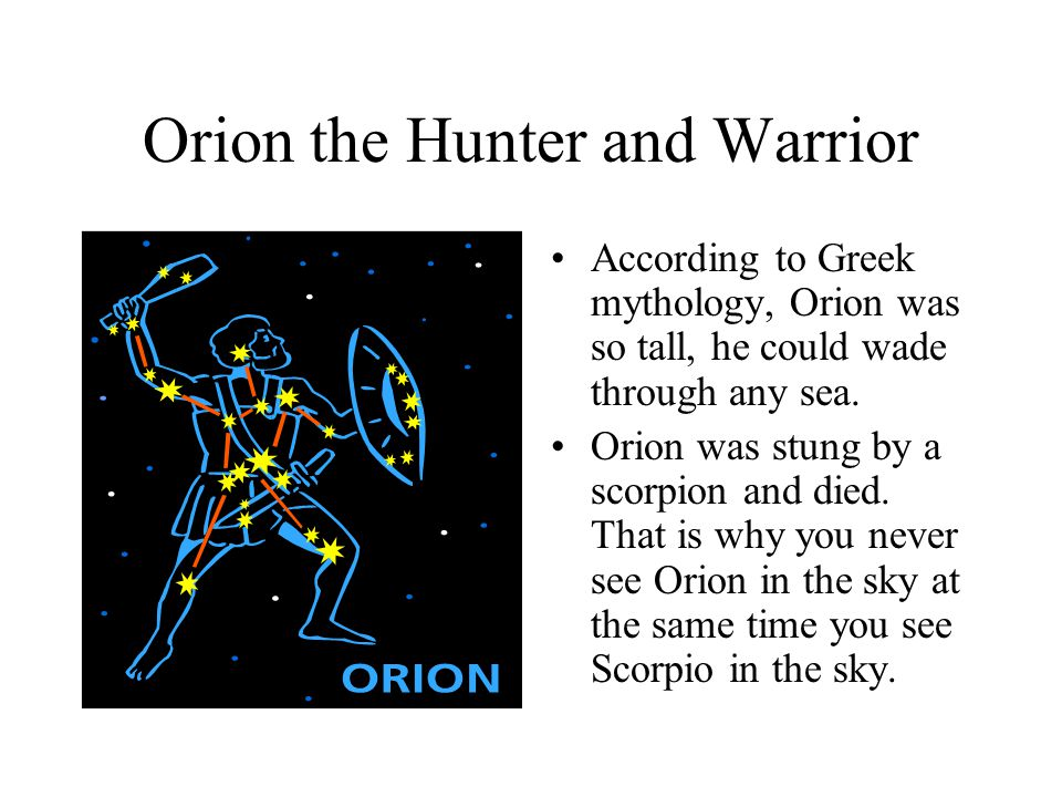 Orion the Hunter and Warrior