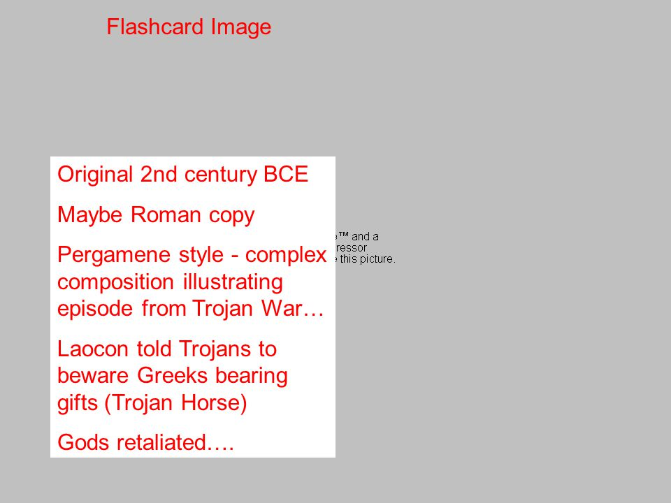Flashcard Image Original 2nd century BCE. Maybe Roman copy. Pergamene style - complex composition illustrating episode from Trojan War…