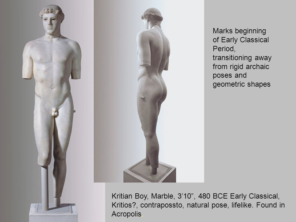 Marks beginning of Early Classical Period, transitioning away from rigid archaic poses and geometric shapes