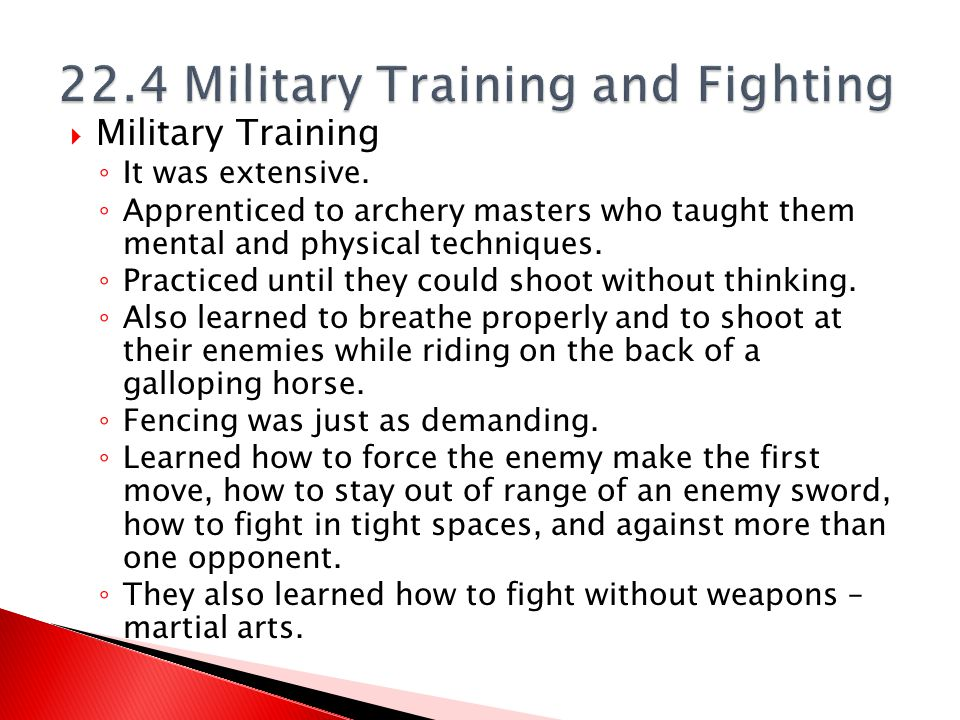 22.4 Military Training and Fighting