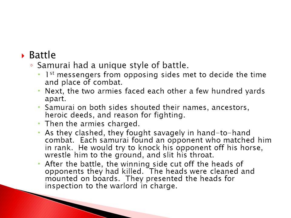Battle Samurai had a unique style of battle.