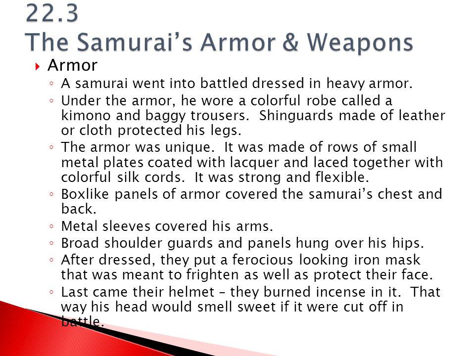 22.3 The Samurai's Armor & Weapons