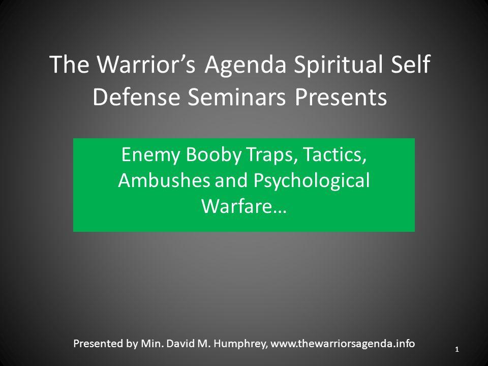 The Warrior's Agenda Spiritual Self Defense Seminars Presents