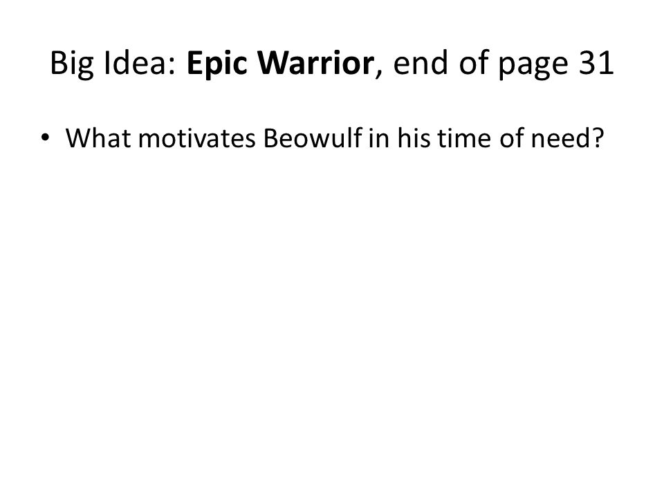 Big Idea: Epic Warrior, end of page 31