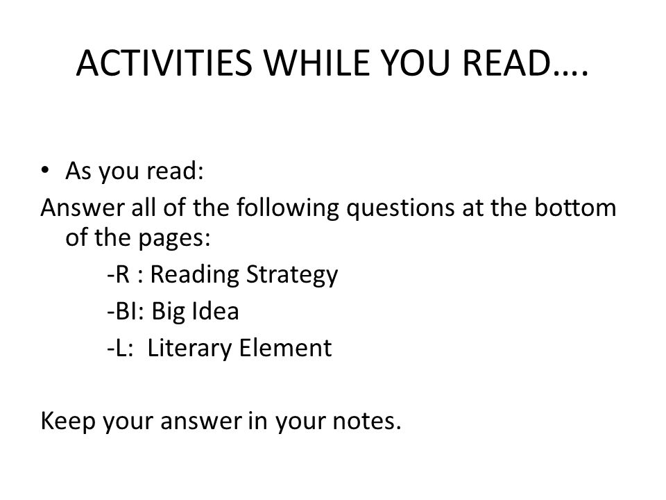 ACTIVITIES WHILE YOU READ….