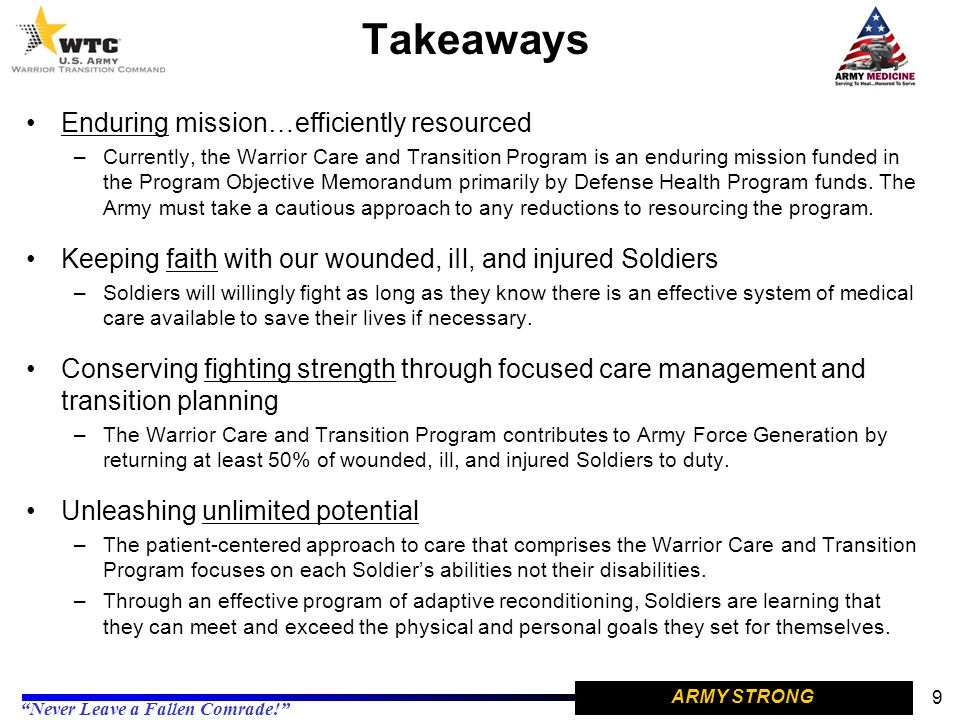 Takeaways Enduring mission…efficiently resourced