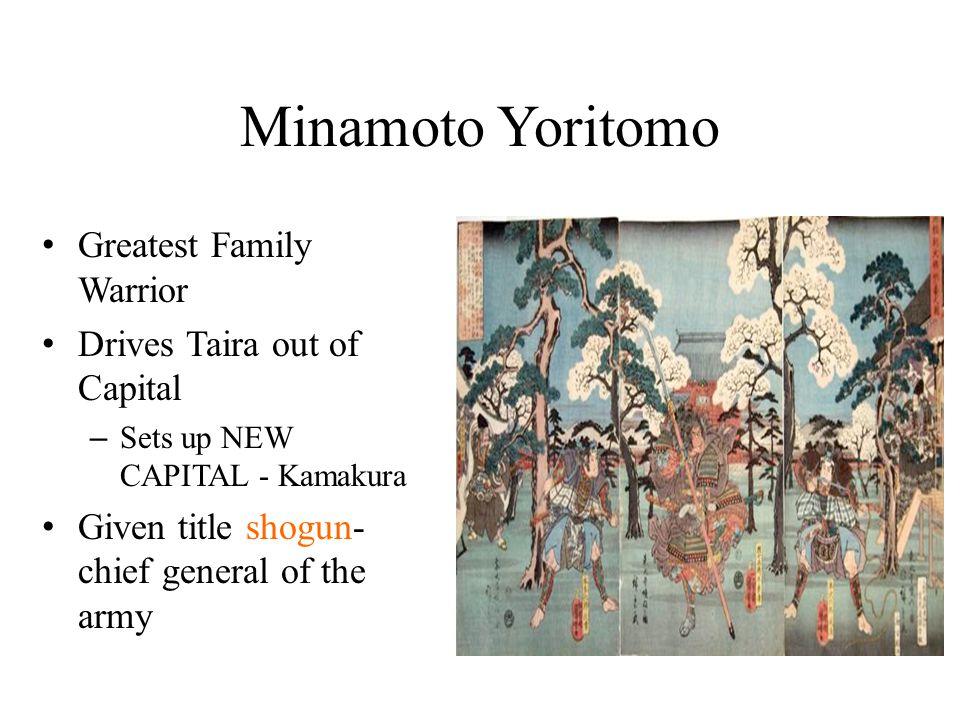 Minamoto Yoritomo Greatest Family Warrior Drives Taira out of Capital